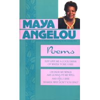 Poems : Maya Angelou
