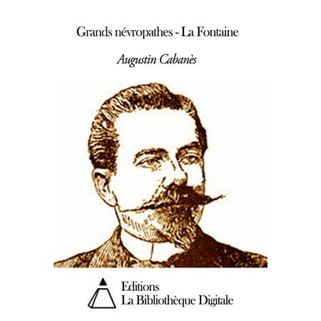 Grands névropathes - La Fontaine - eBook