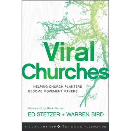 Viral Churches  Helping Church Planters Become Movement Makers