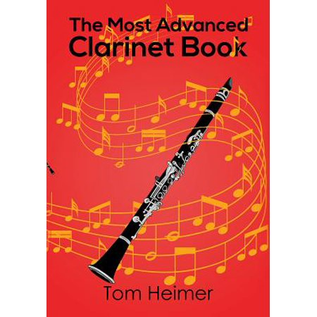 The Most Advanced Clarinet Book (Paperback)