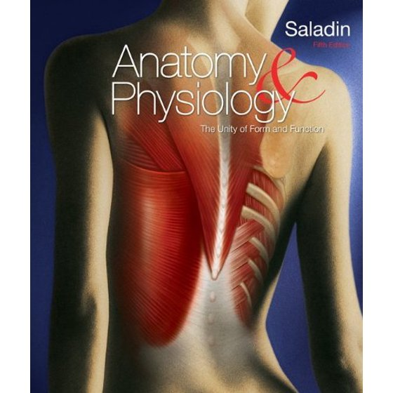Anatomy & Physiology: A Unity of Form and Function - Walmart.com