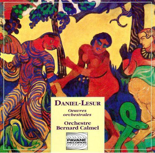 Daniel-Lesur / Orchestre Bernard Calmel - Orchestral Works [CD]
