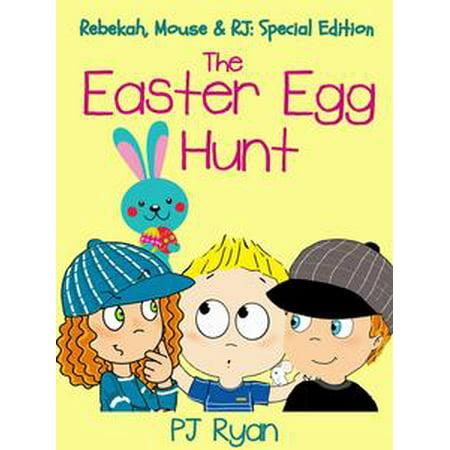 The Easter Egg Hunt (Rebekah, Mouse & RJ: Special Edition) - eBook - Easter Sleepwear