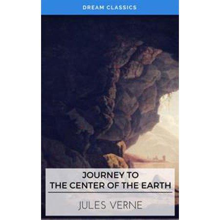 A Journey into the Center of the Earth (Dream Classics) - eBook