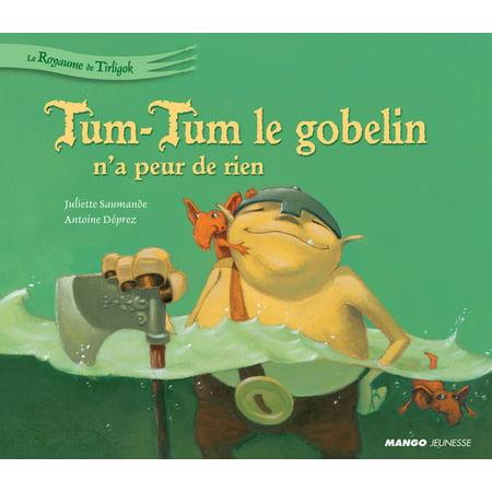 Tum-Tum le gobelin n'a peur de rien - eBook