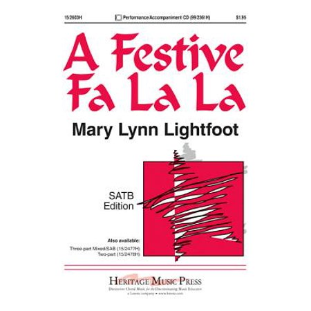 A Festive Fa La La-Ed Octavo - SATB,Finger Cym,Piano - P/A CD - Mary Lynn  Lightfoot - Sheet Music - 152603H