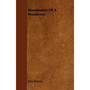 Woodnotes of a Wanderer