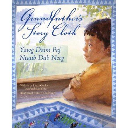 Grandfather's Story Cloth/Yawg Daim Paj Ntaub Dab Neeg (Story Pad)