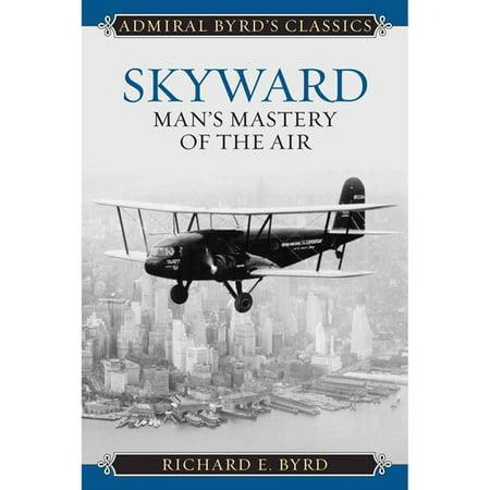 Skyward  Mans Mastery Of The Air