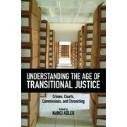 Understanding the Age of Transitional Justice - eBook