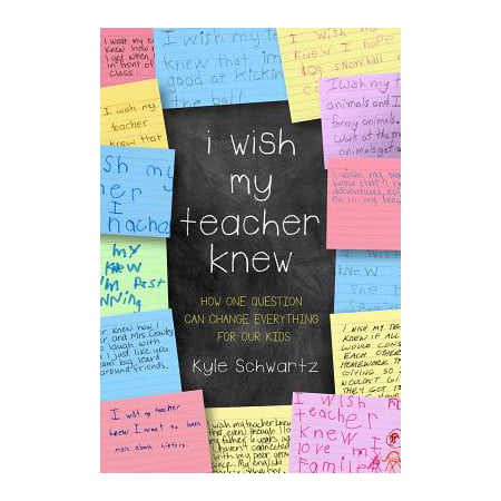 I Wish My Teacher Knew : How One Question Can Change Everything for Our Kids](Crafts For Teachers)