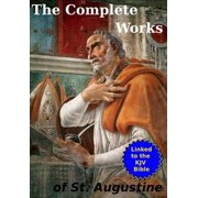 The Complete Works of St. Augustine - eBook