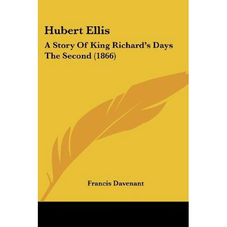 Hubert Ellis  A Story Of King Richards Days The Second  1866