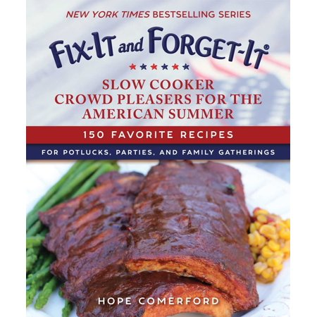 Fix-It and Forget-It Slow Cooker Crowd Pleasers for the American Summer : 150 Favorite Recipes for Potlucks, Parties, and Family Gatherings - Halloween Recipes For Potluck