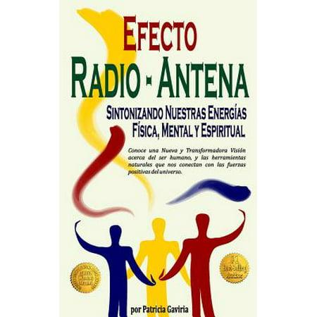 """""""Efecto Radio-Antena... Sintonizando Nuestras Energias Fisica, Mental y Espiritual"""": Nueva y... by"""