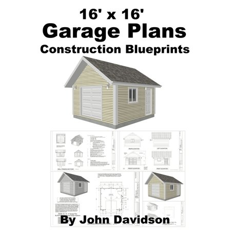 16' x 16' Garage Plans Construction Blueprints - eBook