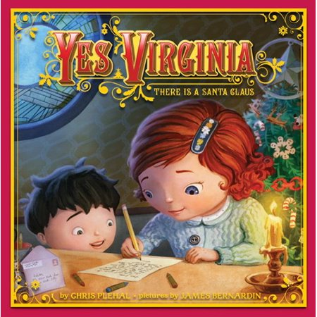 Yes, Virginia: There Is a Santa Claus (Hardcover) ()