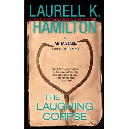 The Laughing Corpse : An Anita Blake, Vampire Hunter