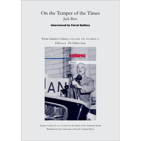 On the Temper of the Times: Jack Bass - eBook
