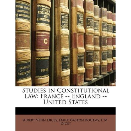 Studies in Constitutional Law: France -- England -- United States - image 1 of 1