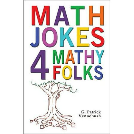 Math Jokes 4 Mathy Folks (Halloween Math Jokes)
