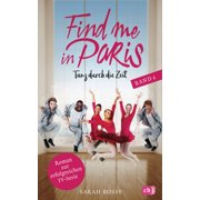 Find me in Paris - Tanz durch die Zeit (Band 2) - eBook