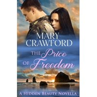 Hidden Beauty Novella: The Price of Freedom (Paperback)
