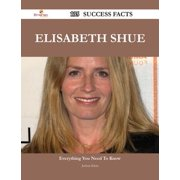 Elisabeth Shue 135 Success Facts - Everything you need to know about Elisabeth Shue - eBook