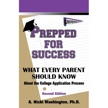 Prepped for Success: What Every Parent Should Know - (Best Patent Bar Prep)