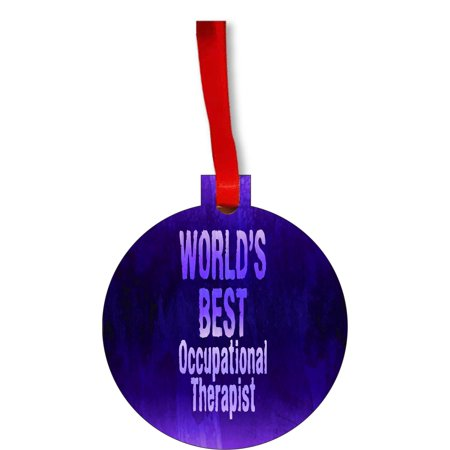 World's Best Occupational Therapist Appreciation Gift Round Shaped Flat Hardboard Christmas Ornament Tree Decoration - Unique Modern Novelty Tree Décor Favors - Novelty Christmas Gifts