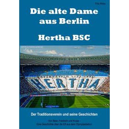 Die alte Dame aus Berlin – Hertha BSC - eBook