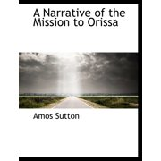 A Narrative of the Mission to Orissa