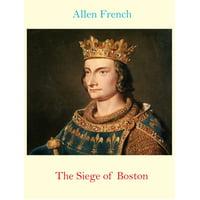 The Siege of Boston - eBook