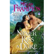 Never Kiss a Duke: A Hazards of Dukes Novel (Paperback)