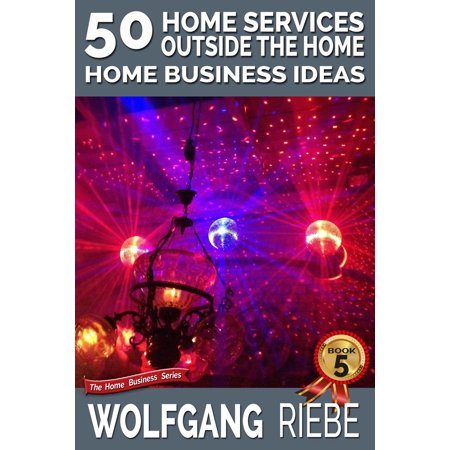 50 Home Services Outside the Home Home Business Ideas - (Outside Workout Ideas)