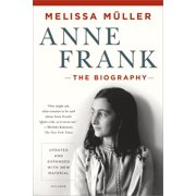 Best New Biographies - Anne Frank: The Biography : Updated and Expanded Review