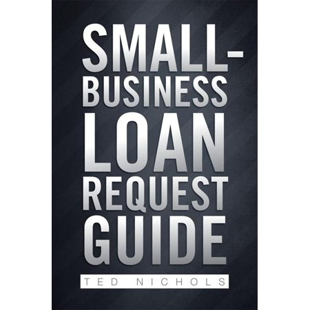 Small-Business Loan Request Guide - eBook