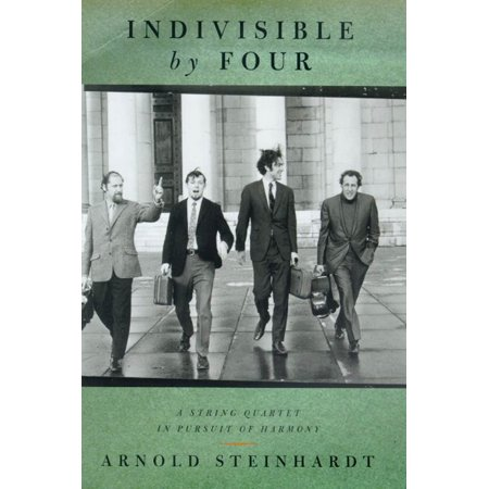 - Indivisible by Four : A String Quartet in Pursuit of Harmony