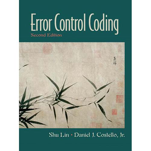 Error Control Coding: Fundamentals and Applications