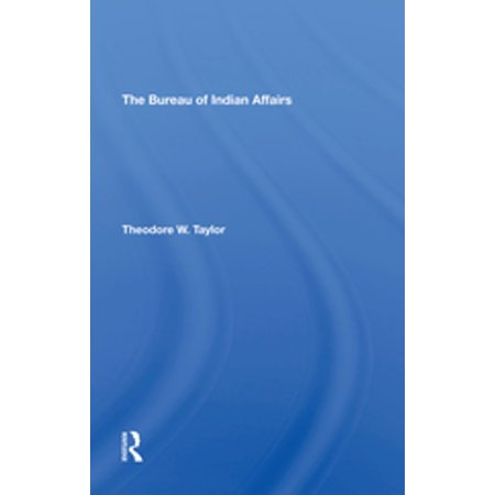 The Bureau Of Indian Affairs - eBook