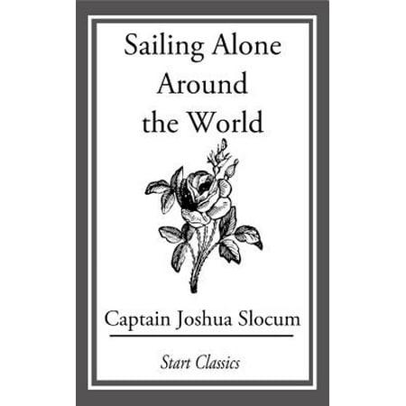Sailing Alone Around the World - eBook (13 Year Old Sailing Around The World Alone)