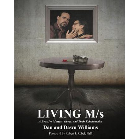 Living M/S; A Book for Masters, Slaves, and Their Relationships (White Slaves African Masters)