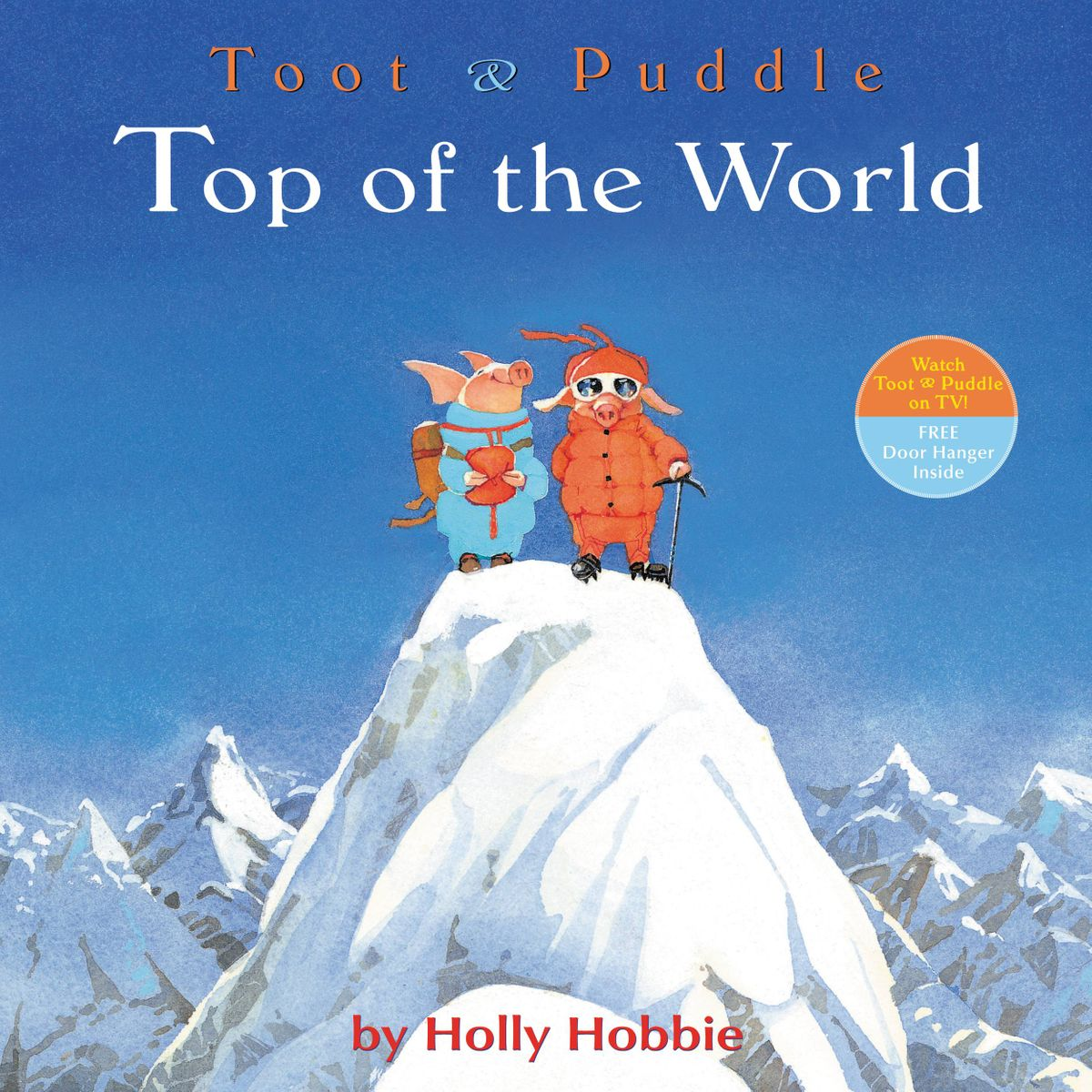 Toot & Puddle: Top of the World - eBook