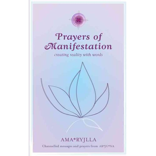 Prayers of Manifestation: Creating Reality with Words