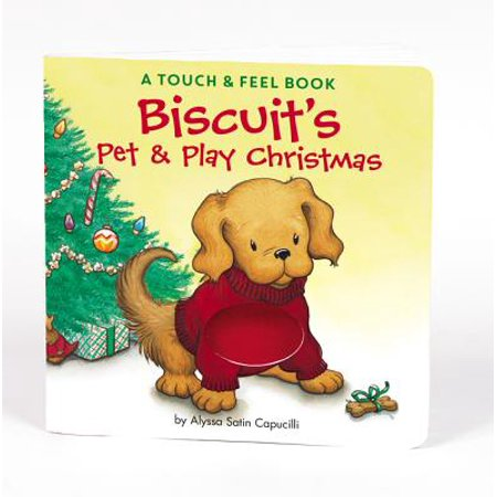 Biscuit's Pet & Play Christmas: A Touch & Feel Book (Board Book) ()