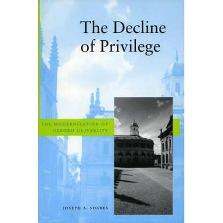 The Decline Of Privilege  The Modernization Of Oxford University