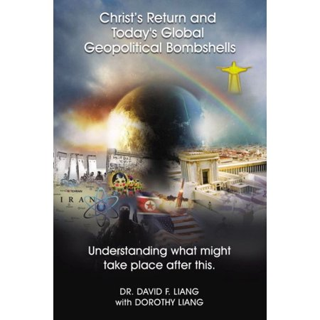 Christ's Return and Today's Global Geopolitical Bombshells : Understanding What Might Take Place After (Today's Take)