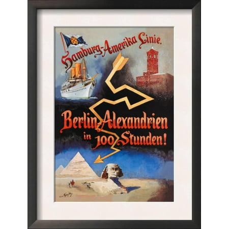 Berlin to Alexandria in 100 Hours on the Hamburg-Amerika Cr... Framed Art Print Wall Art