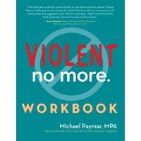 Violent No More Workbook (Hardcover)