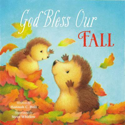 God Bless Our Fall (Board Book) (Fall Of Gods Art By Rasmus Berggreen)